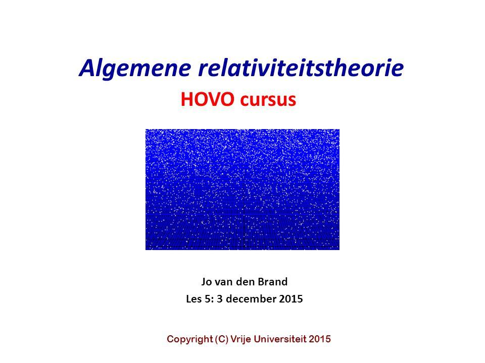 Jo van den Brand Les 5: 3 december 2015