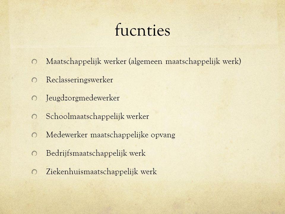 fucnties Maatschappelijk werker (algemeen maatschappelijk werk)