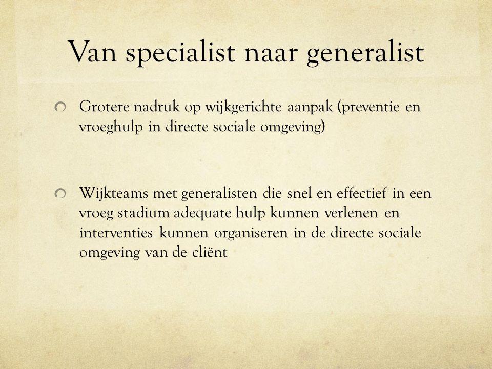 Van specialist naar generalist