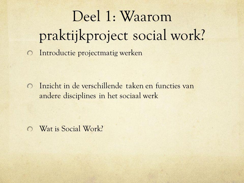 Deel 1: Waarom praktijkproject social work