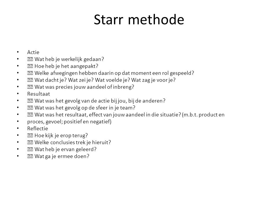 Starr methode Actie  Wat heb je werkelijk gedaan