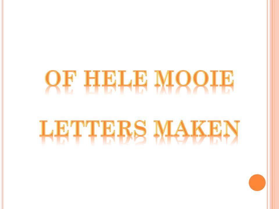Of hele mooie letters maken
