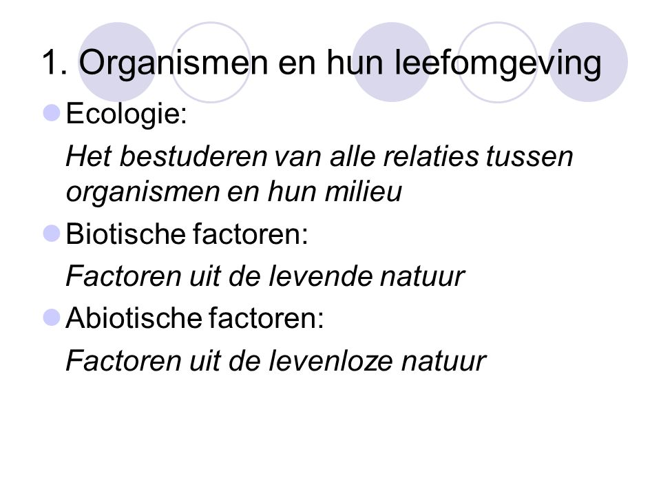 1. Organismen en hun leefomgeving