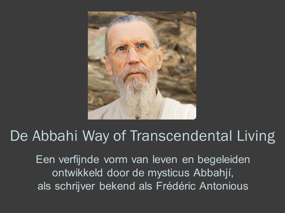 De Abbahi Way of Transcendental Living