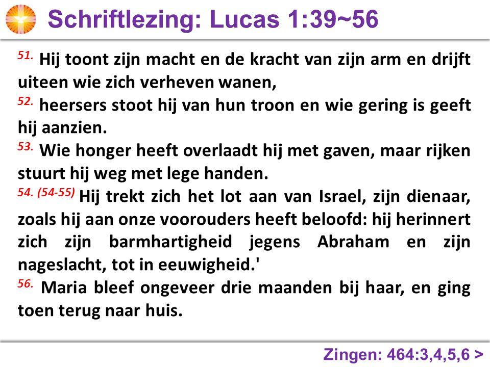 Schriftlezing: Lucas 1:39~56