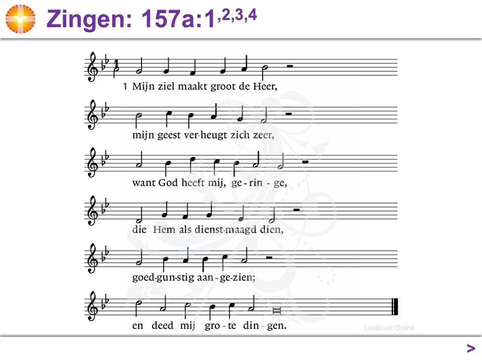 Zingen: 157a:1,2,3,4 >