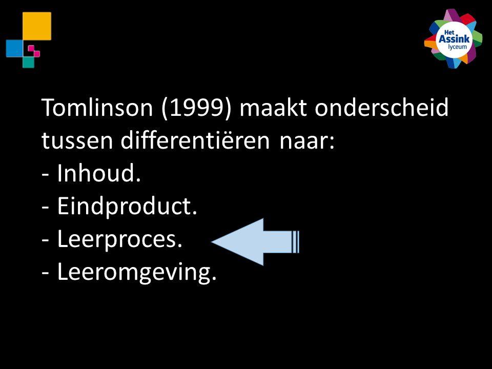 Tomlinson (1999) maakt onderscheid