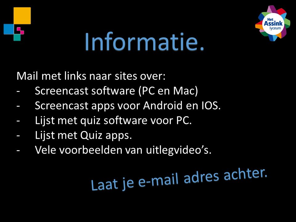 Laat je e-mail adres achter.