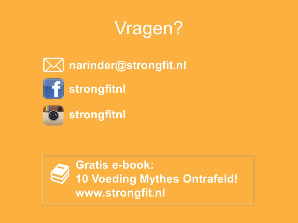 Vragen narinder@strongfit.nl strongfitnl strongfitnl