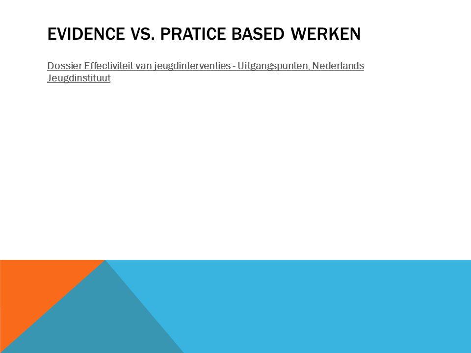 Evidence vs. pratice based werken