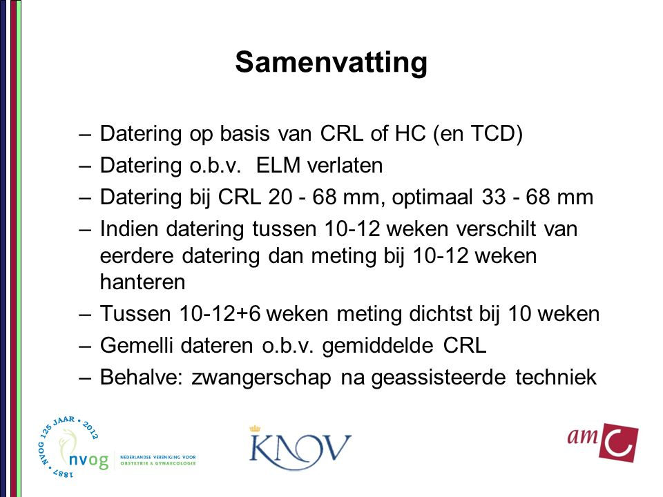 Samenvatting Datering op basis van CRL of HC (en TCD)