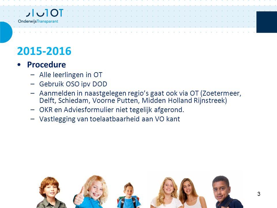 2015-2016 Procedure Alle leerlingen in OT Gebruik OSO ipv DOD