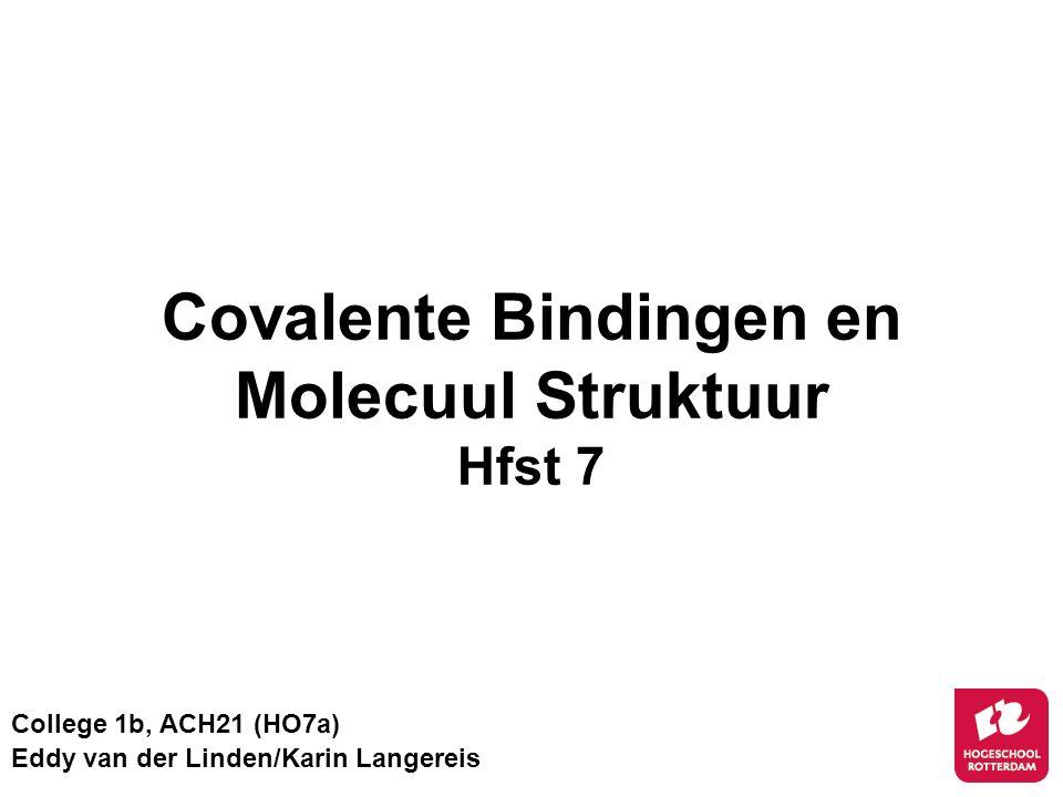 Covalente Bindingen en