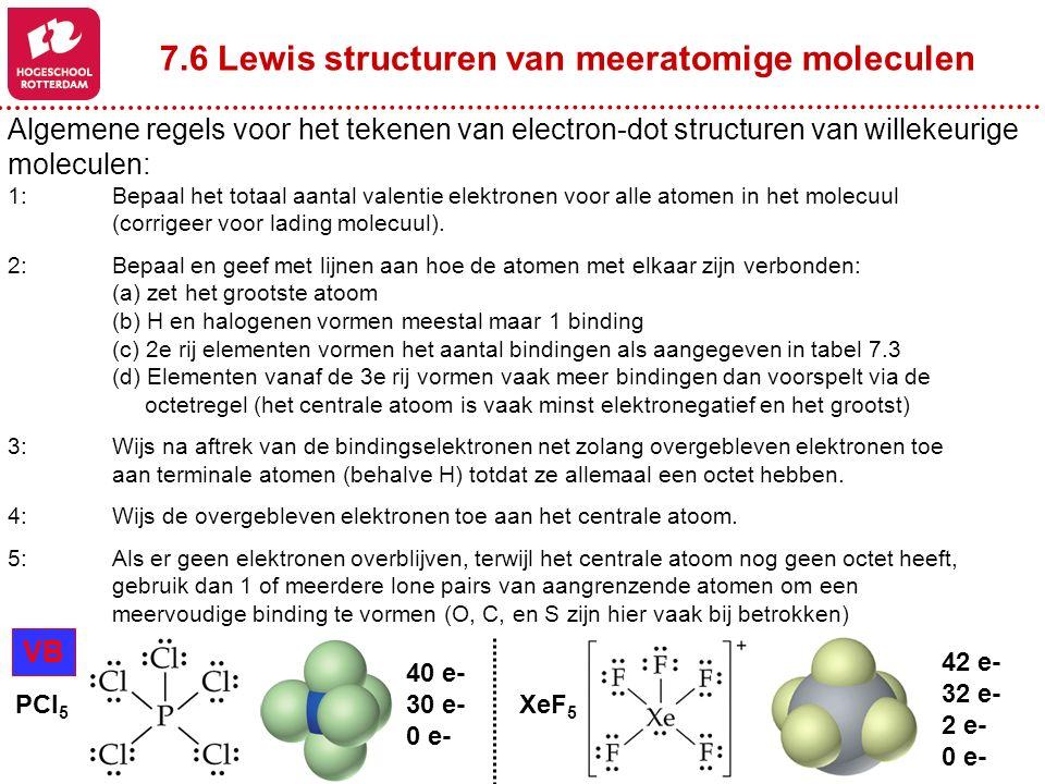 7.6 Lewis structuren van meeratomige moleculen
