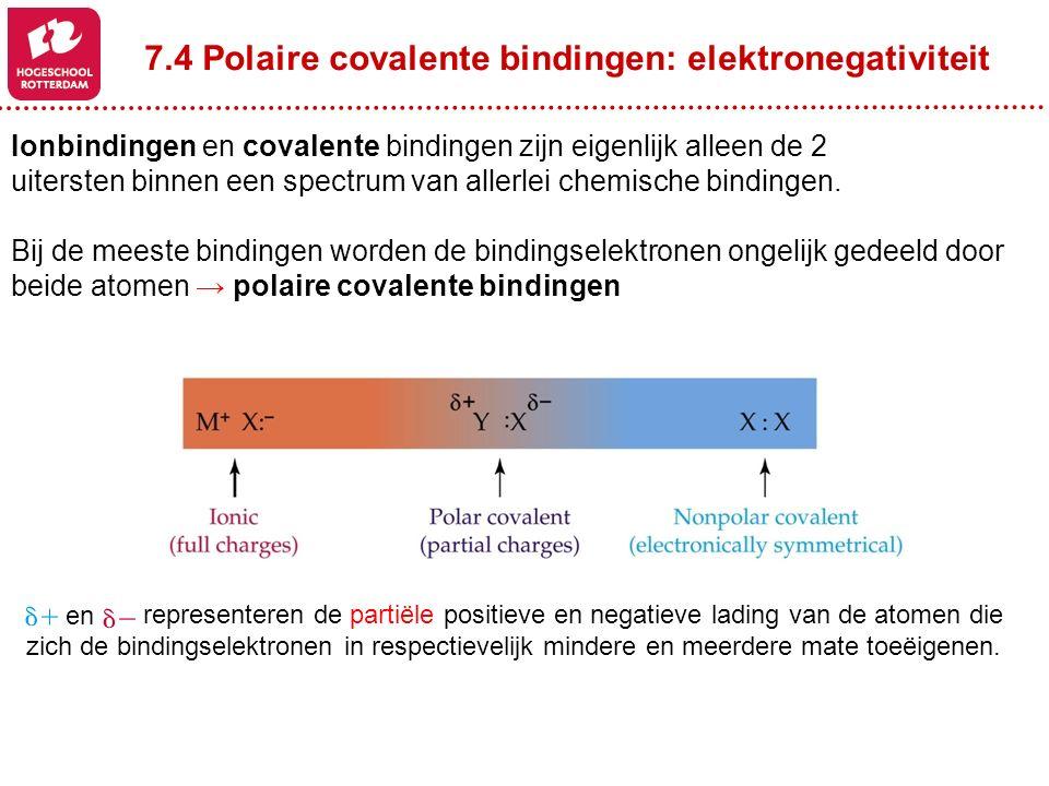 7.4 Polaire covalente bindingen: elektronegativiteit