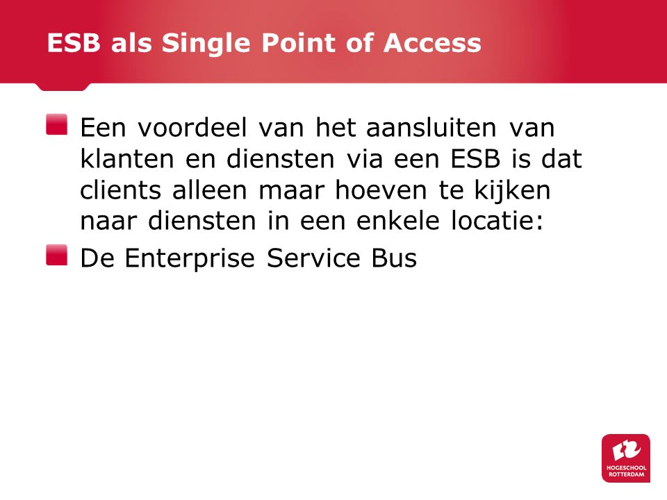 ESB als Single Point of Access