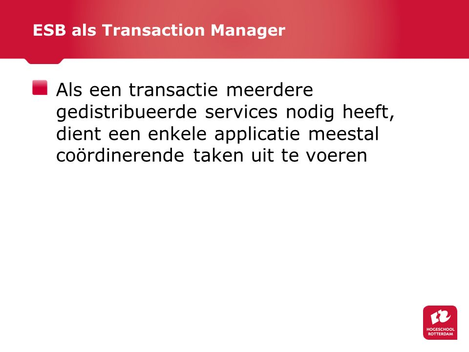 ESB als Transaction Manager