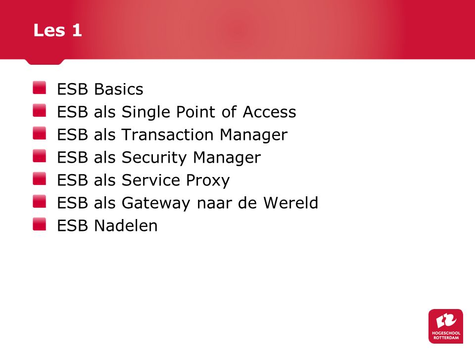 Les 1 ESB Basics ESB als Single Point of Access