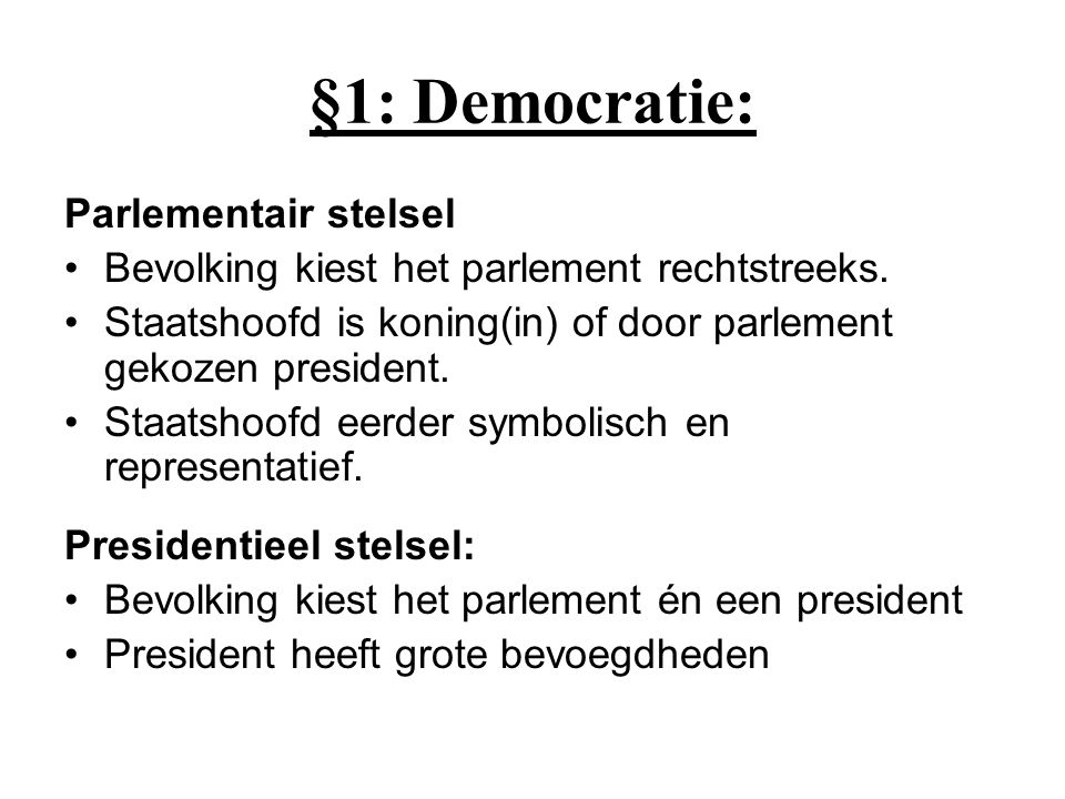 §1: Democratie: Parlementair stelsel