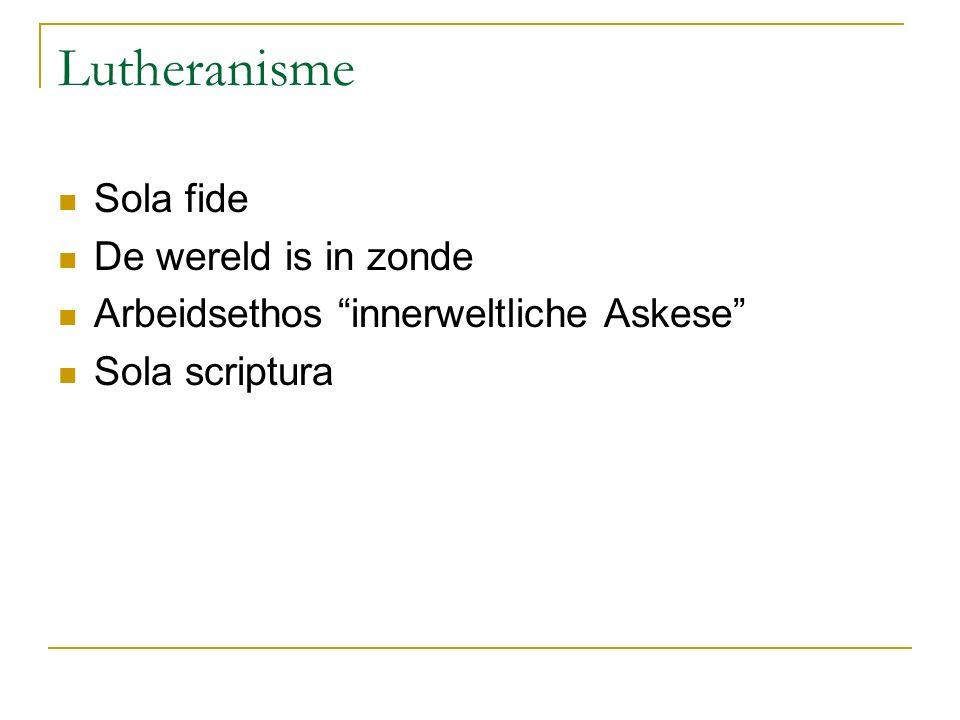 Lutheranisme Sola fide De wereld is in zonde