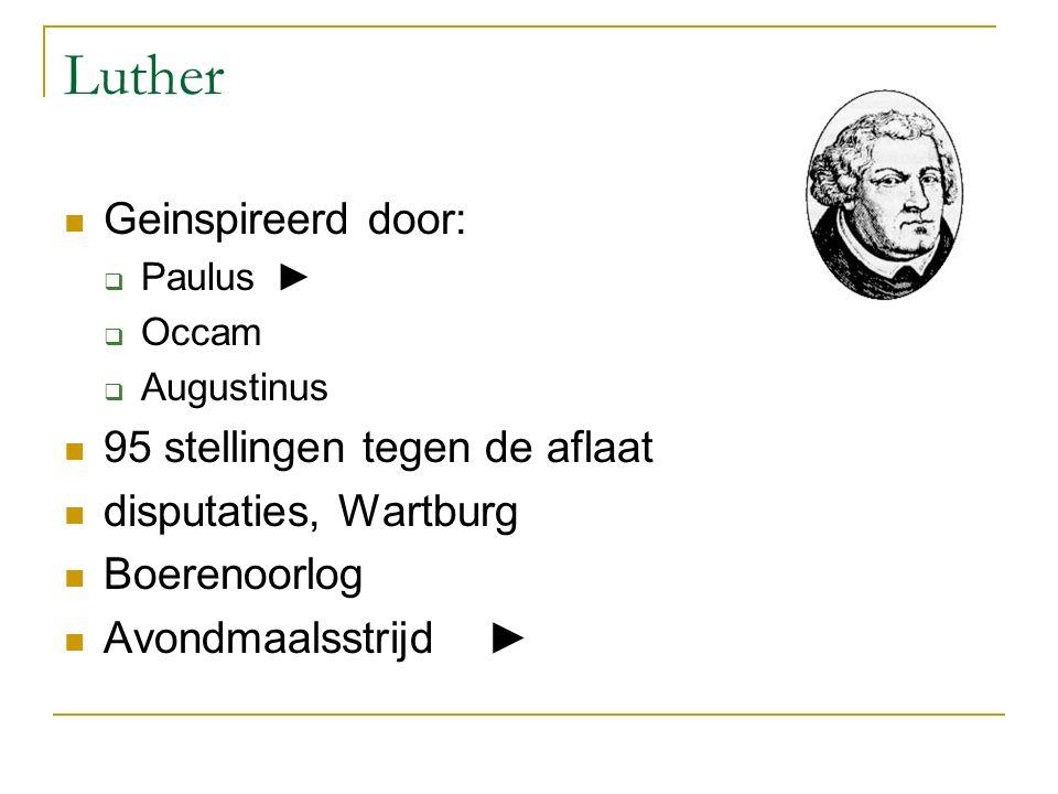 Luther Geinspireerd door: 95 stellingen tegen de aflaat