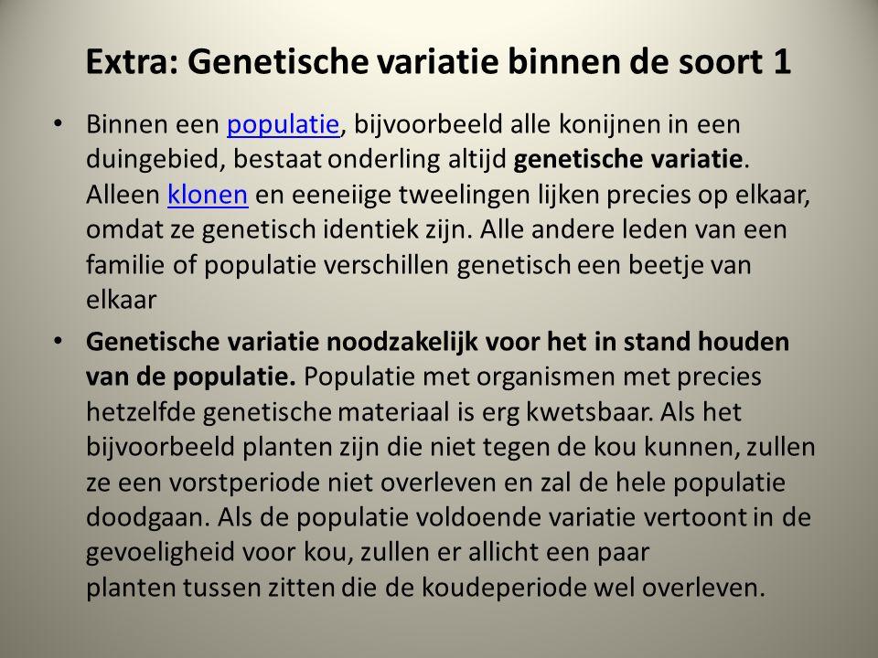 Extra: Genetische variatie binnen de soort 1