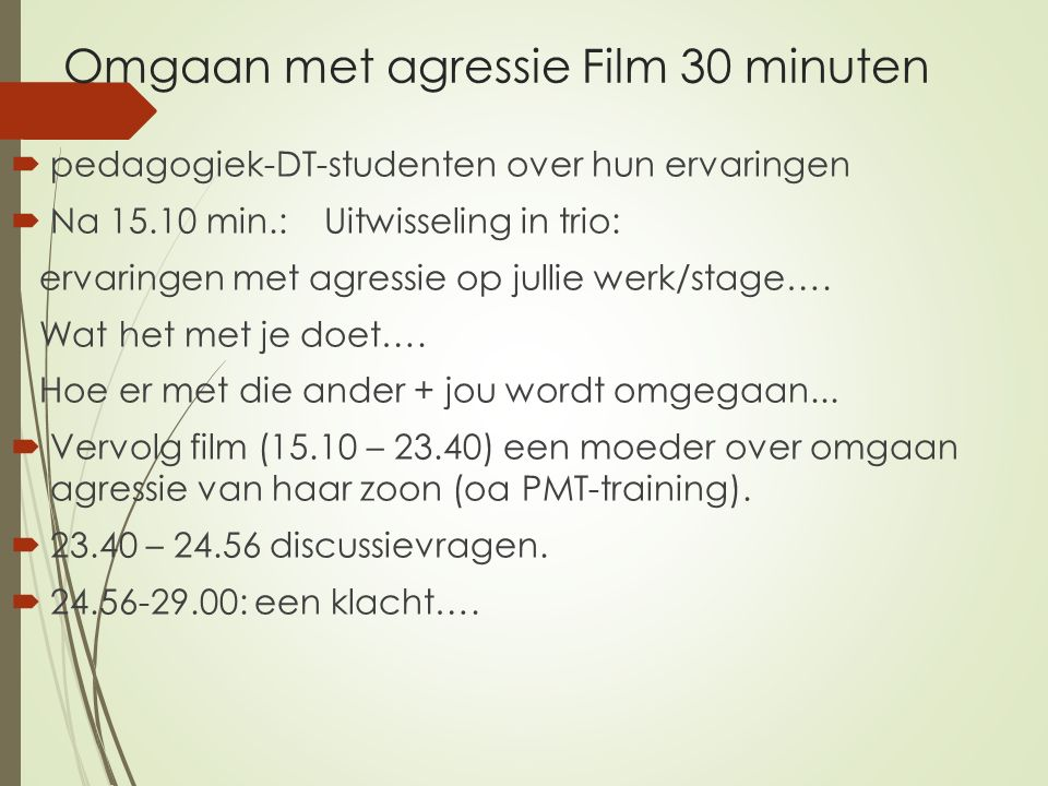 Omgaan met agressie Film 30 minuten