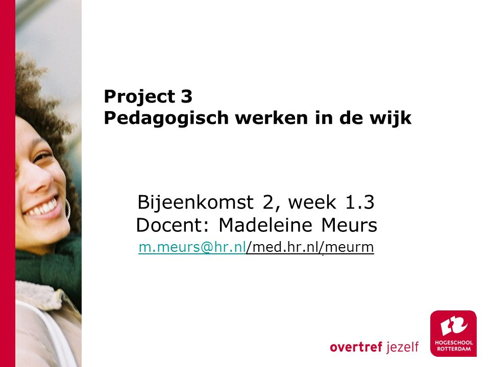 Project 3 Pedagogisch werken in de wijk