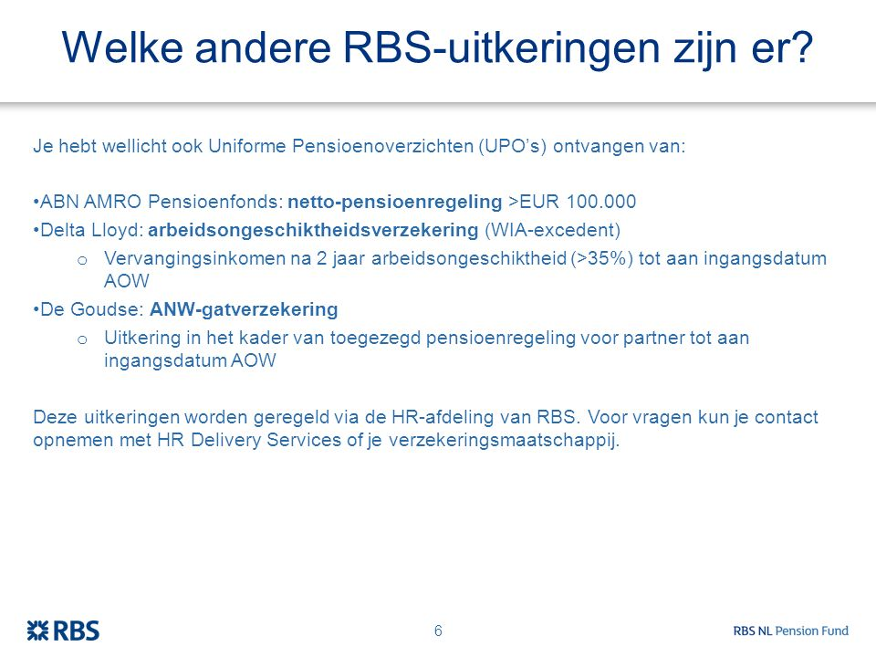Welke andere RBS-uitkeringen zijn er