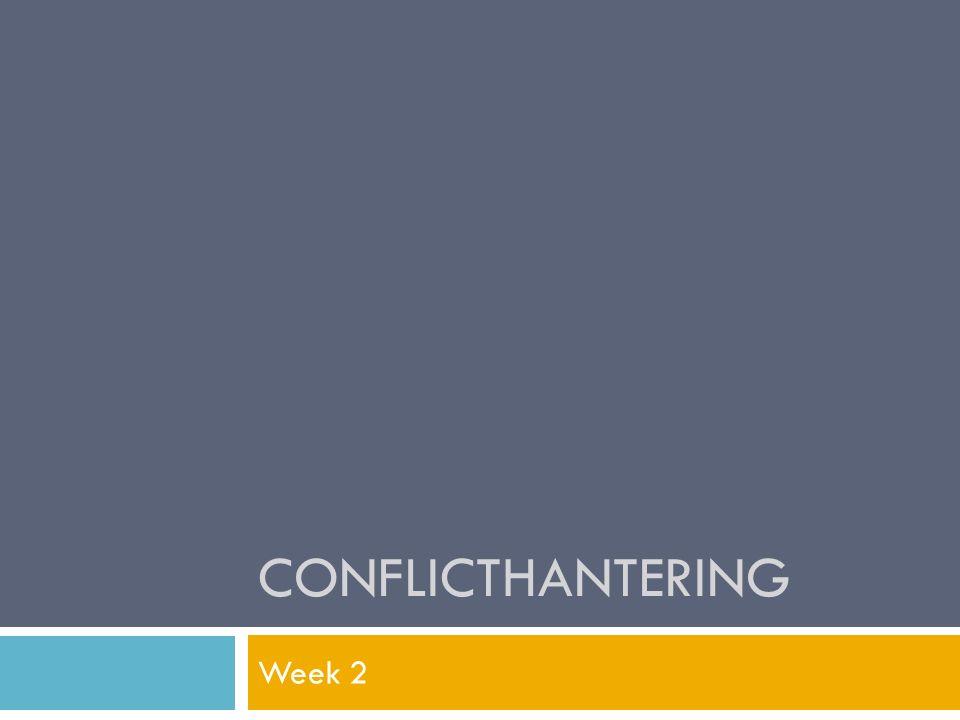 Conflicthantering Week 2