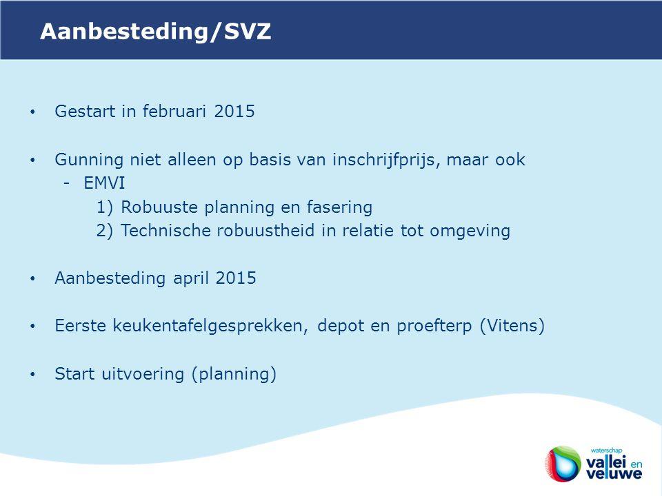 Aanbesteding/SVZ Gestart in februari 2015