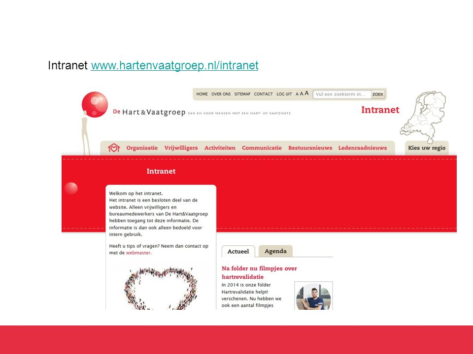 Intranet www.hartenvaatgroep.nl/intranet