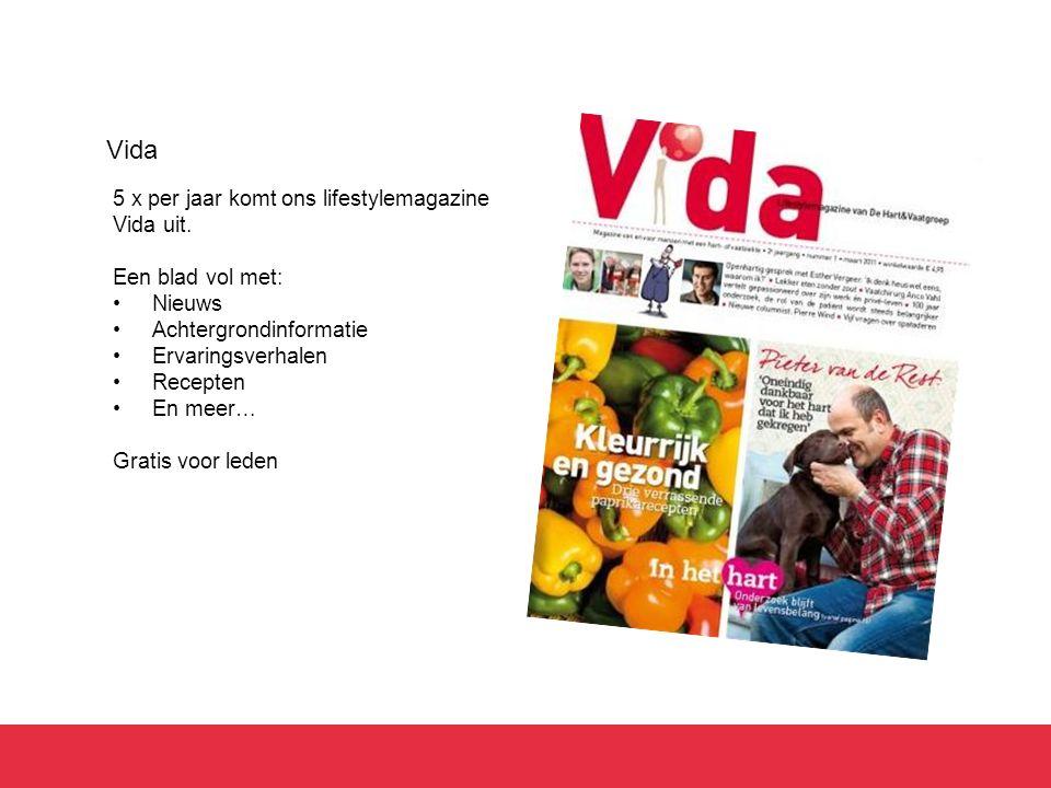 Vida 5 x per jaar komt ons lifestylemagazine Vida uit.