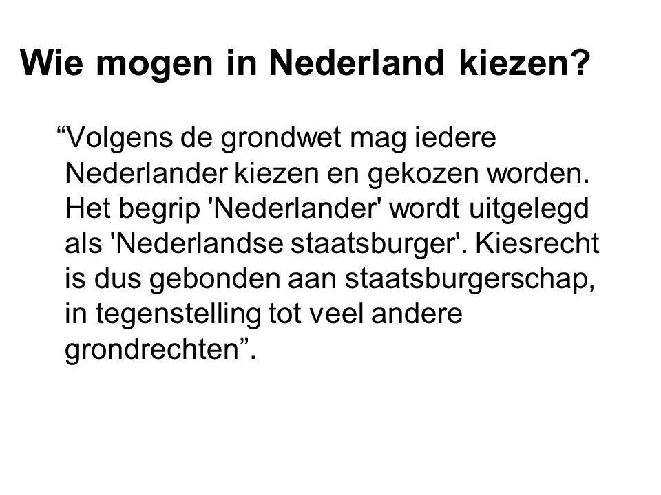 Wie mogen in Nederland kiezen