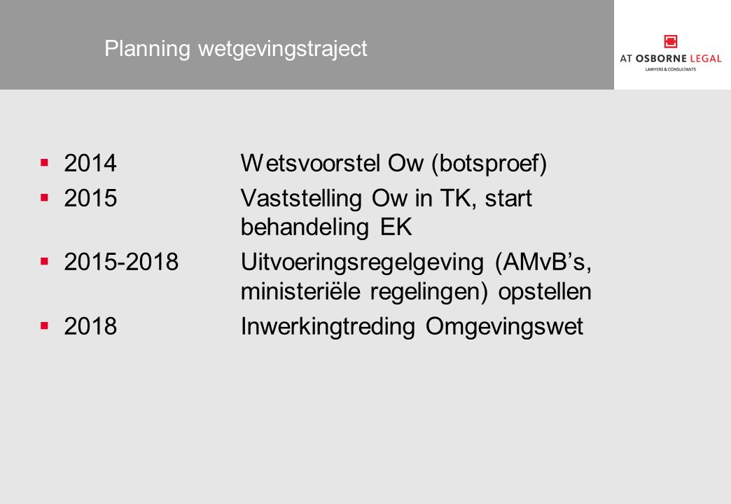 Planning wetgevingstraject