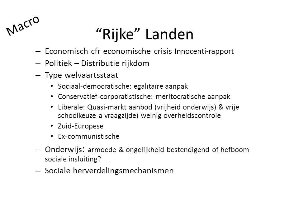 Macro Rijke Landen. Economisch cfr economische crisis Innocenti-rapport. Politiek – Distributie rijkdom.