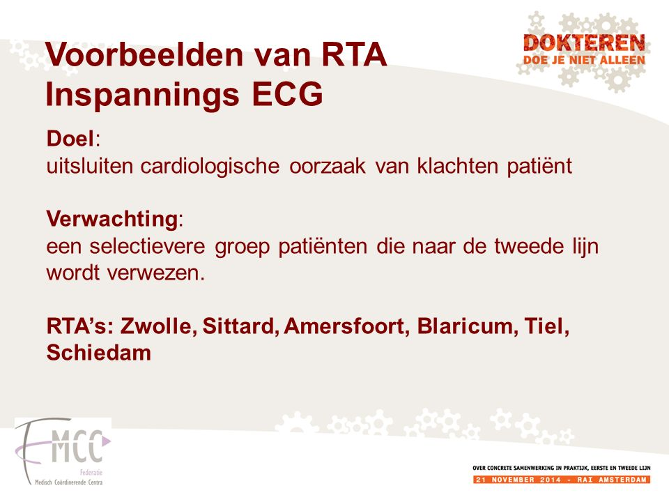 Voorbeelden van RTA Inspannings ECG Doel: