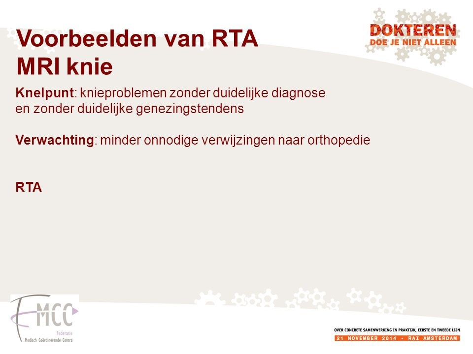 Voorbeelden van RTA MRI knie