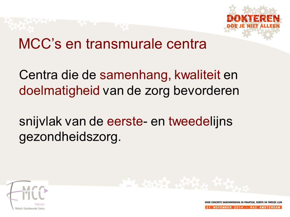 MCC's en transmurale centra