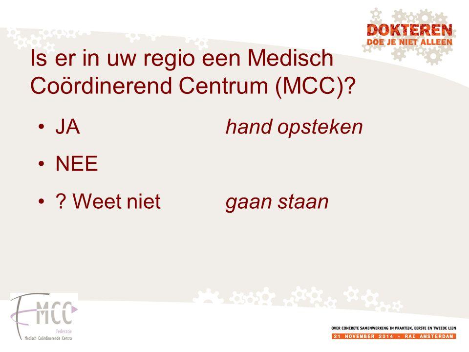 Is er in uw regio een Medisch Coördinerend Centrum (MCC)