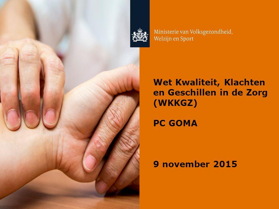 Wet Kwaliteit, Klachten en Geschillen in de Zorg (WKKGZ)