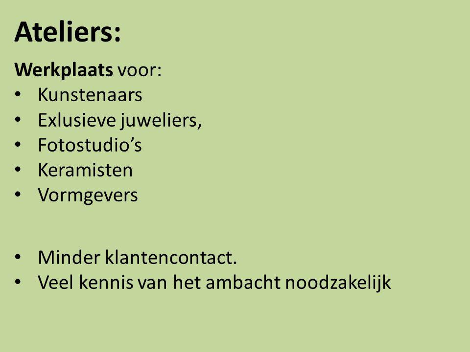 Ateliers: Werkplaats voor: Kunstenaars Exlusieve juweliers,