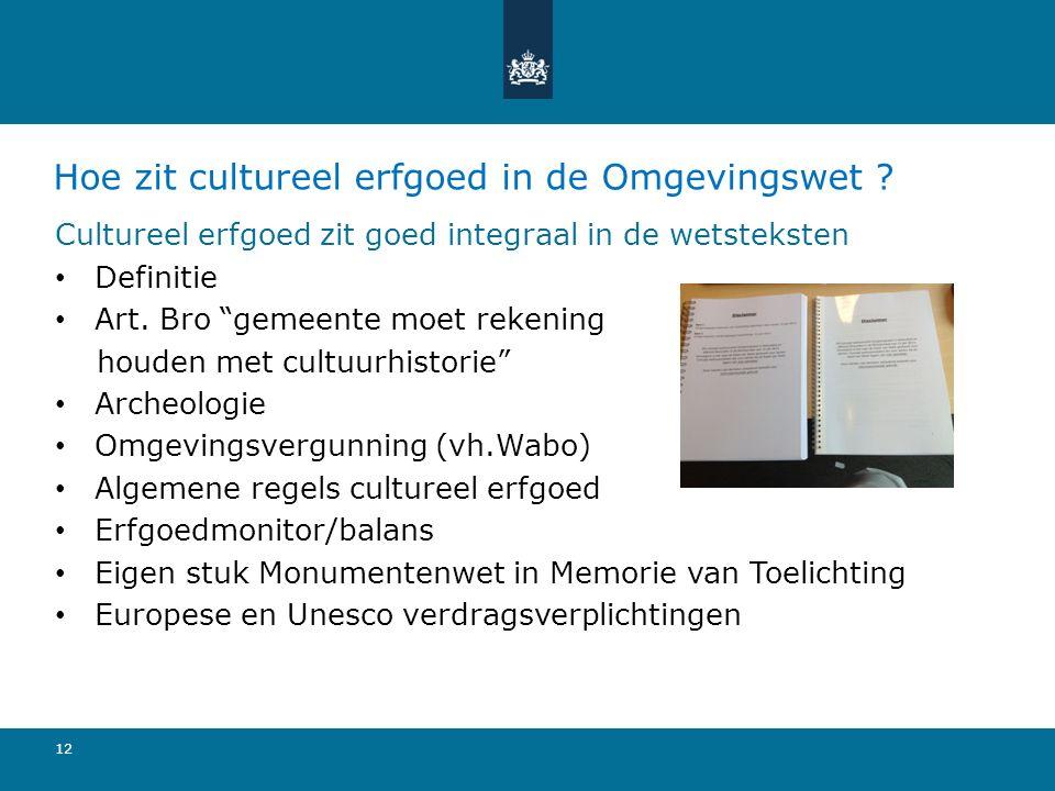 Hoe zit cultureel erfgoed in de Omgevingswet