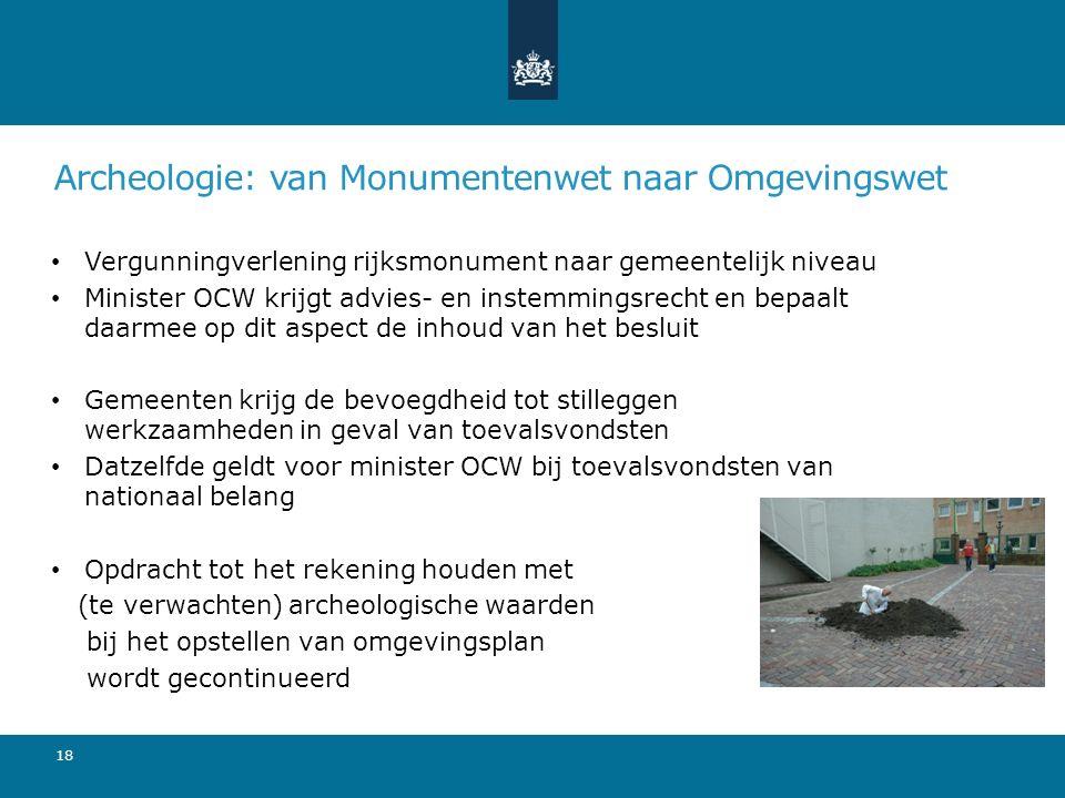 Archeologie: van Monumentenwet naar Omgevingswet