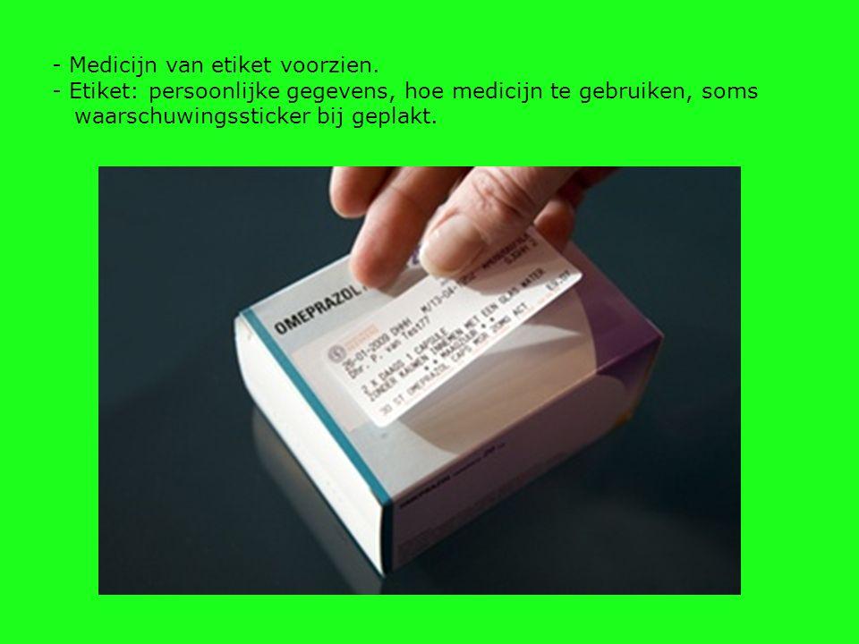 - Medicijn van etiket voorzien