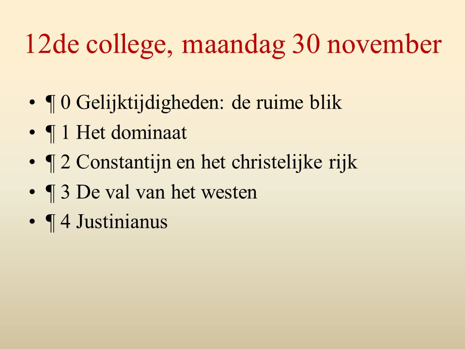 12de college, maandag 30 november