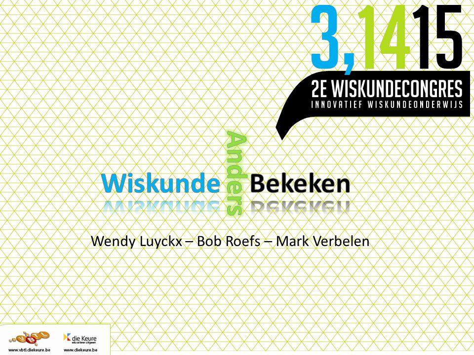 Wendy Luyckx – Bob Roefs – Mark Verbelen