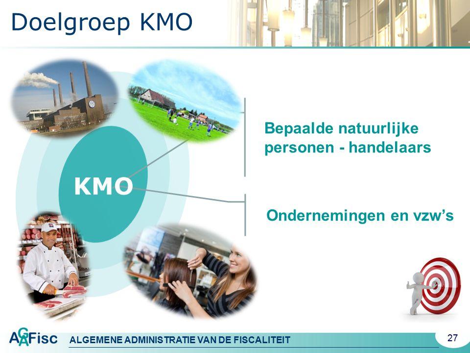 Doelgroep KMO KMO Bepaalde natuurlijke personen - handelaars