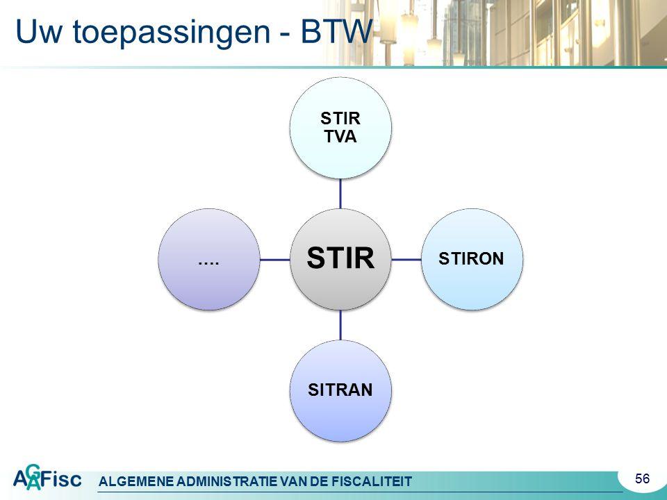 Uw toepassingen - BTW STIR STIR TVA STIRON SITRAN ….