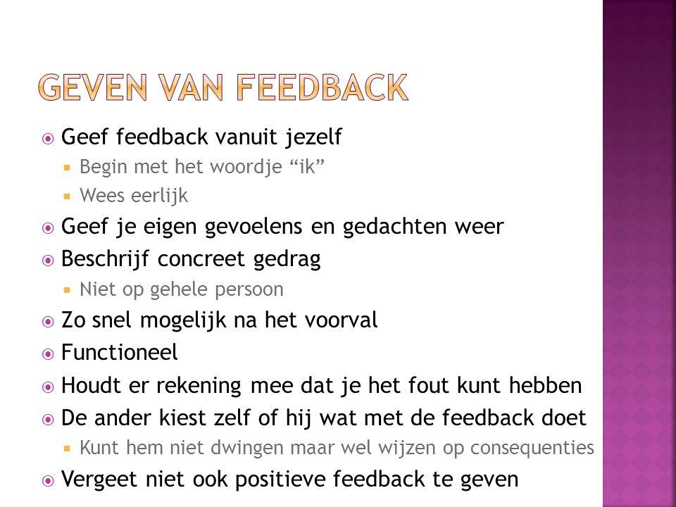 Geven van feedback Geef feedback vanuit jezelf